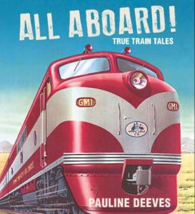 All Aboard! True Train Tales